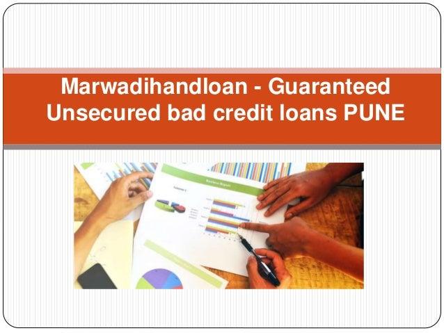 Unsecured Bad Credit Loans >> Marwadihandloan Guaranteed Unsecured Bad Credit Loans Pune