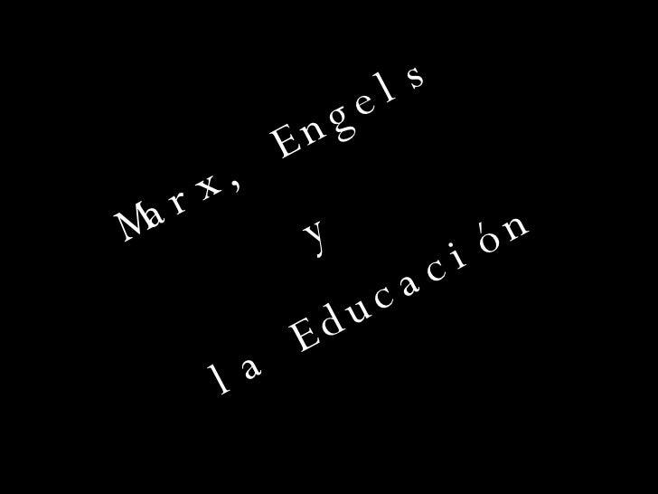 Marx, Engels  y  la Educación