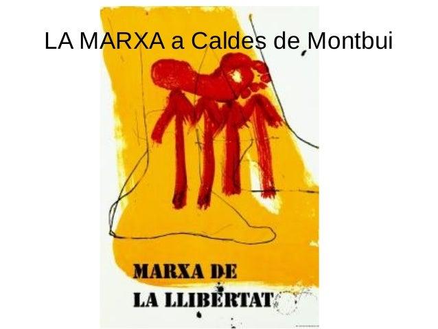 LA MARXA a Caldes de Montbui