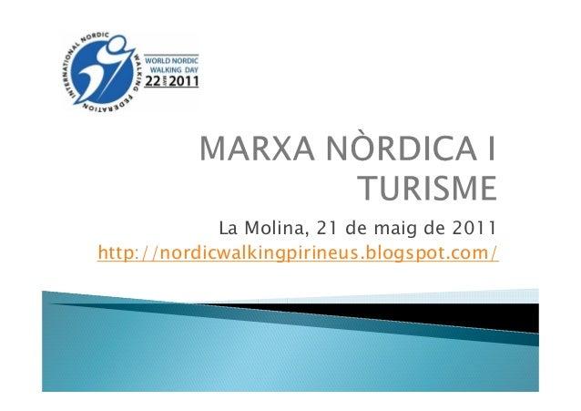 La Molina, 21 de maig de 2011 http://nordicwalkingpirineus.blogspot.com/
