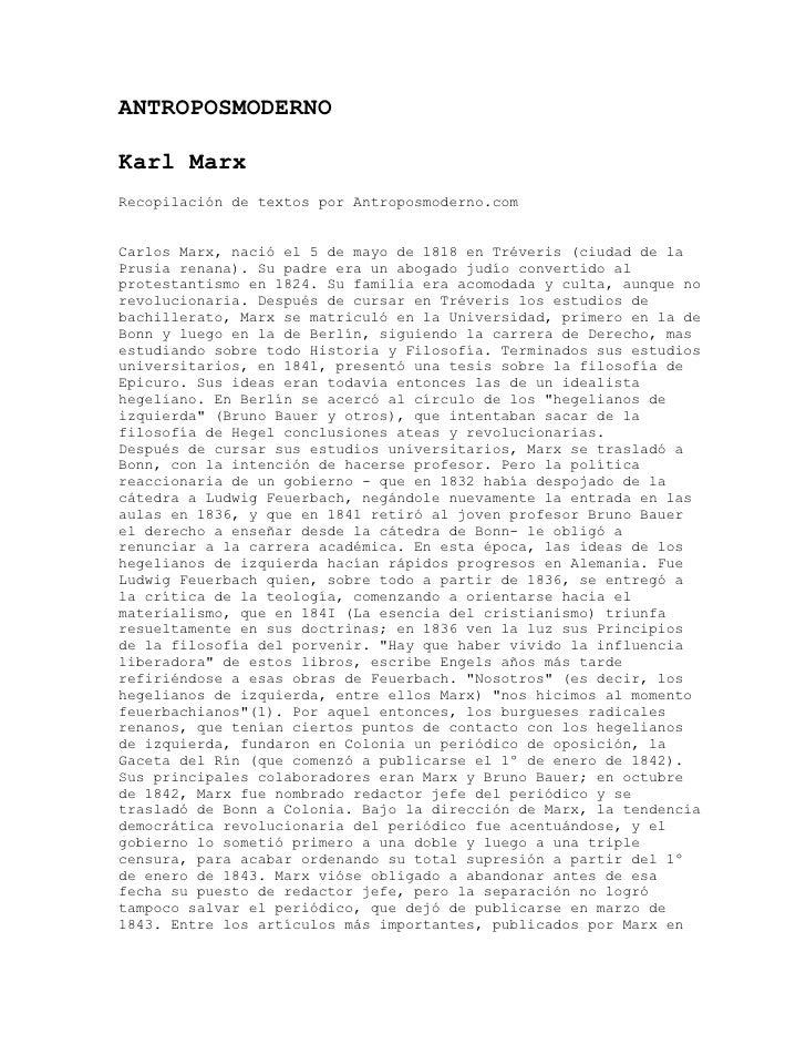 ANTROPOSMODERNOKarl MarxRecopilación de textos por Antroposmoderno.comCarlos Marx, nació el 5 de mayo de 1818 en Tréveris ...