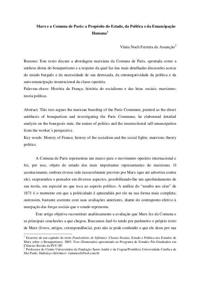 Marx e a Comuna de Paris: a Propósito do Estado, da Política e da Emancipação Humana1 Vânia Noeli Ferreira de Assunção2 Re...
