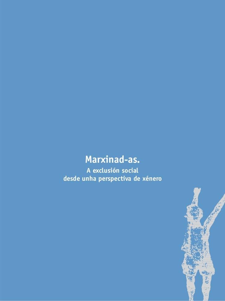 Marxinad-as.       A exclusión socialdesde unha perspectiva de xénero