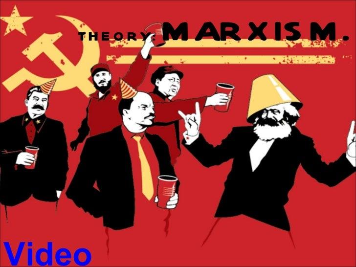 THEORY:  MARXISM. Video