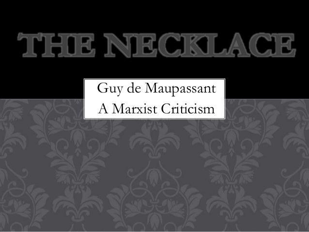 guy de maupassant a marxist criticism the necklace - The Necklace By Guy De Maupassant Essay