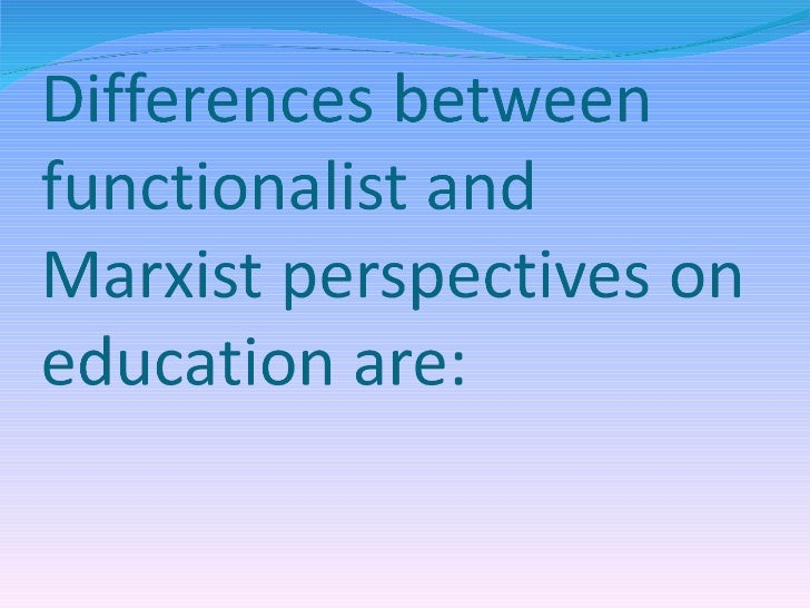 Comparison of Marxism and Functionalism