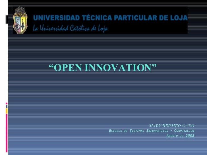 """ OPEN INNOVATION"""