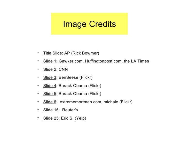 <ul><li>Title Slide:  AP (Rick Bowmer) </li></ul><ul><li>Slide 1 : Gawker.com, Huffingtonpost.com, the LA Times </li></ul...
