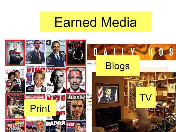 Earned Media Print TV Blogs