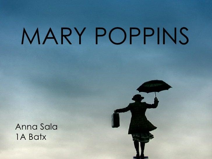 MARY POPPINS Anna Sala  1A Batx