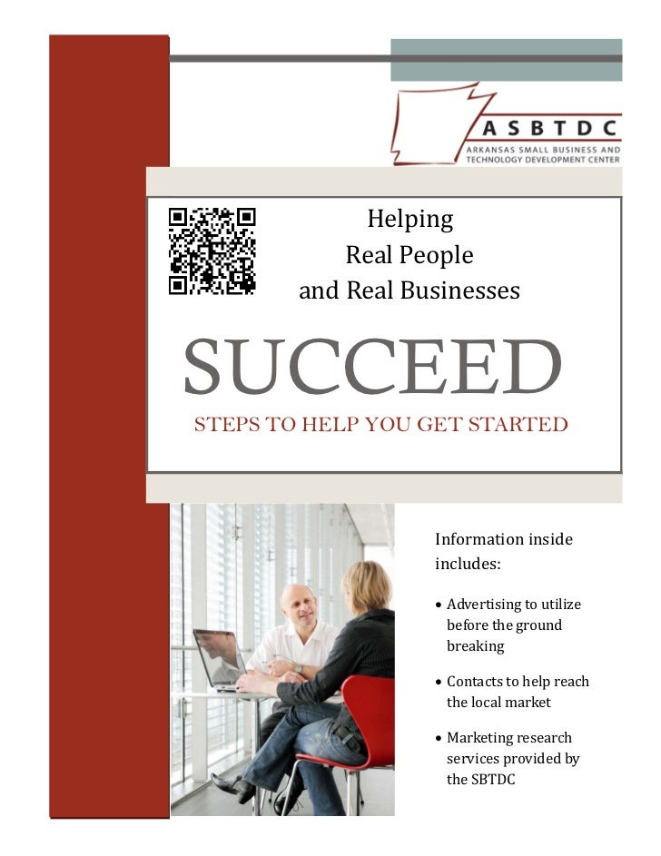 Helping            RealPeople        andRealBusinessesSUCCEEDSTEPS TO HELP YOU GET STARTED                    Inf...