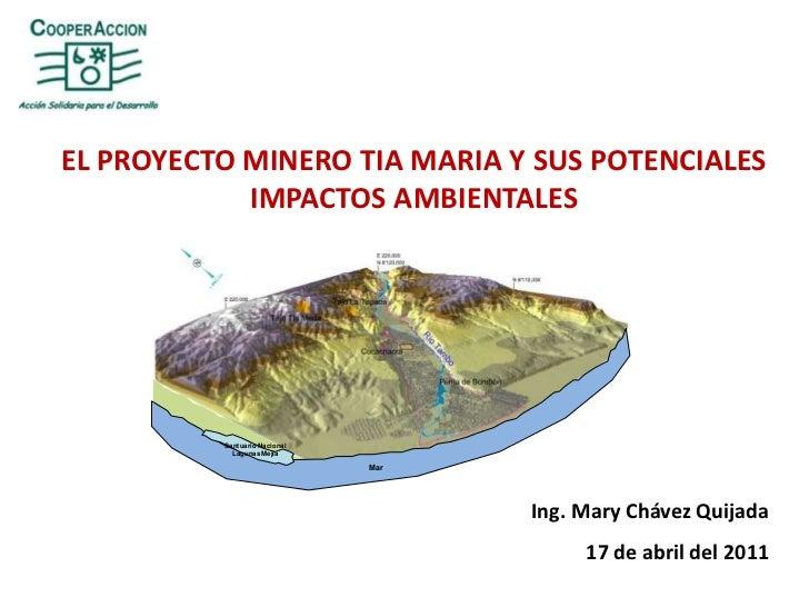 EL PROYECTO MINERO TIA MARIA Y SUS POTENCIALES<br />IMPACTOS AMBIENTALES<br />Santuario Nacional<br />Lagunas Mejía<br />M...