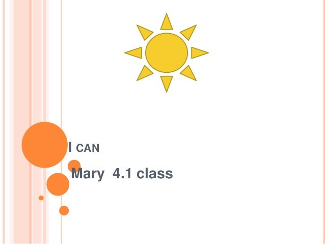 I CAN Mary 4.1 class