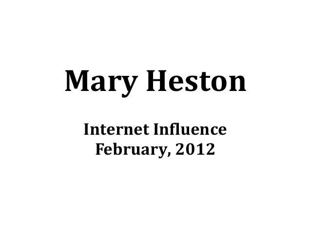 Mary Heston Internet Influence February, 2012