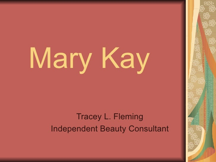Mary Kay Tracey L. Fleming Independent Beauty Consultant