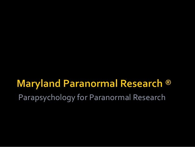 Parapsychology for Paranormal Research