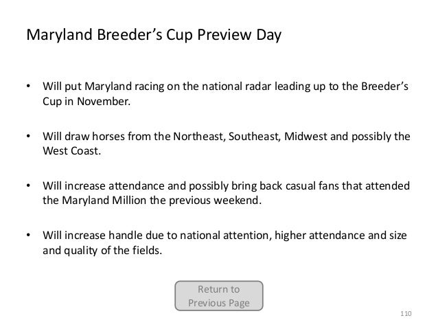 Maryland Breeder's Cup Preview Day • Will put Maryland racing on the national radar leading up to the Breeder's Cup in Nov...