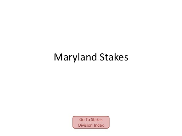 Maryland Stakes  Go To Stakes Division Index