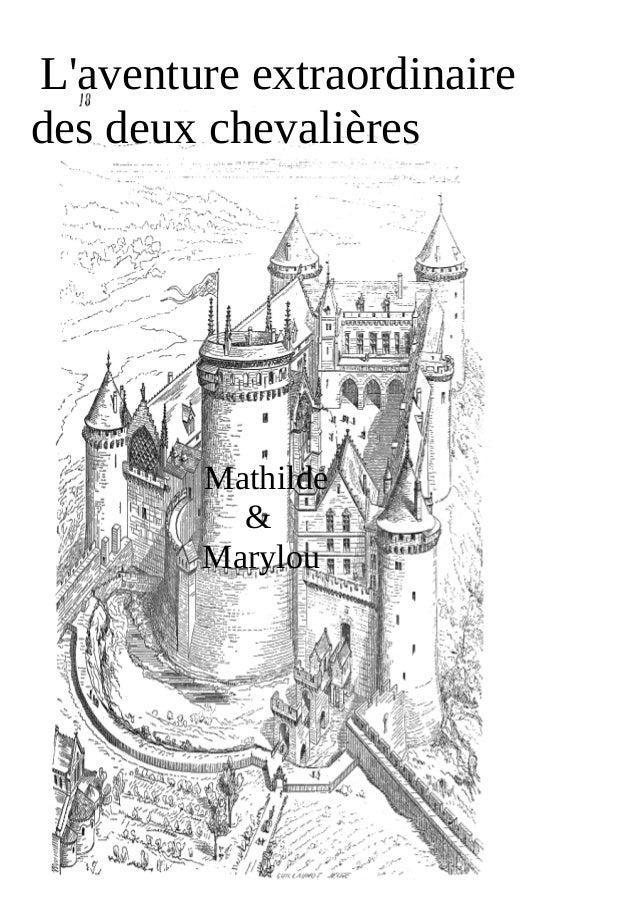 L'aventure extraordinaire des deux chevalières Mathilde & Marylou