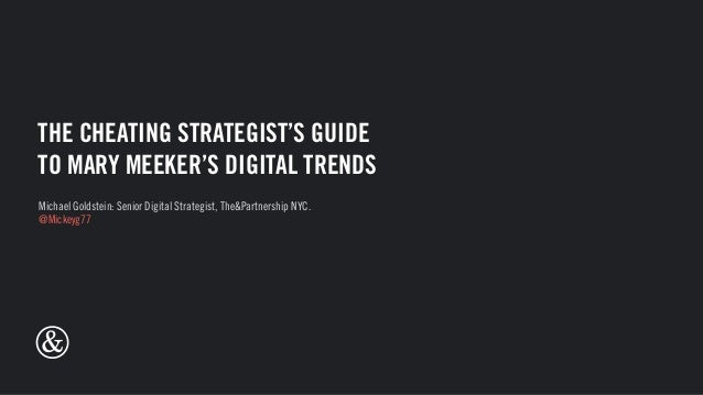 The Cheating Strategist's guide to Mary Meeker's Digital Trends 2015 Slide 2