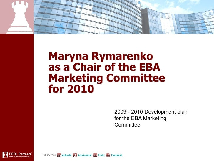 Maryna Rymarenko     as a Chair of the EBA     Marketing Committee     for 2010                                           ...