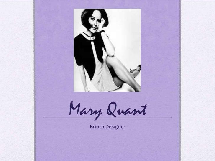 Mary Quant<br />British Designer<br />