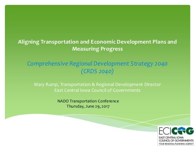 Aligning Transportation and Economic Development Plans and Measuring Progress Comprehensive Regional Development Strategy ...