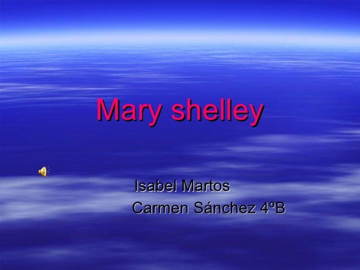 Mary shelley Isabel Martos Carmen Sánchez 4ºB