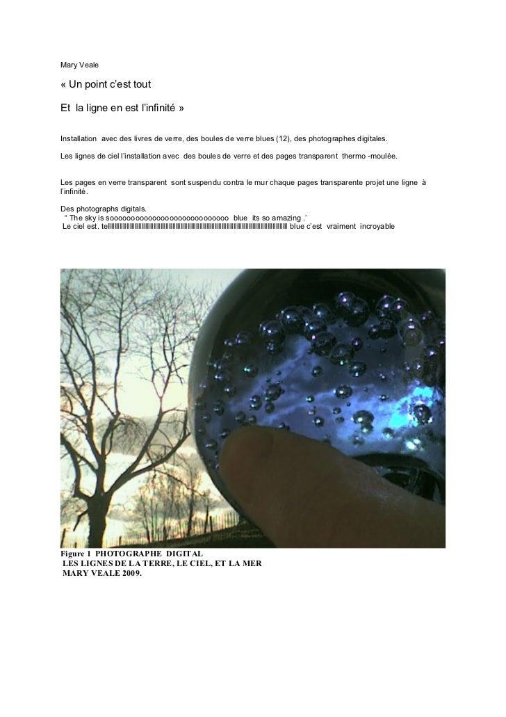 Mary Veale« Un point c'est toutEt la ligne en est l'infinité »Installation avec des livres de verre, des boules de verre b...
