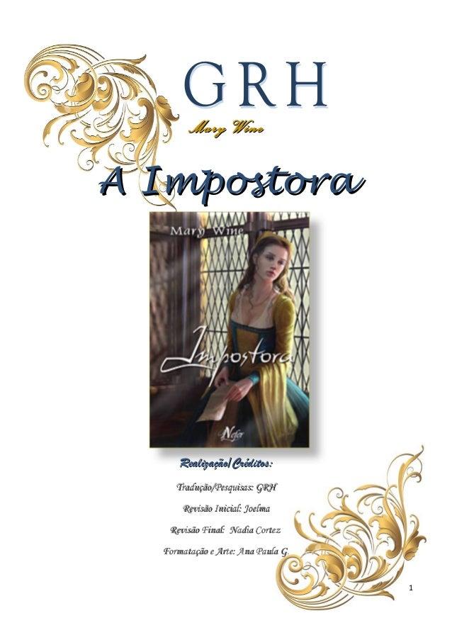 Mary WineA Impostora      Realização/Créditos:     Tradução/Pesquisas: GRH      Revisão Inicial: Joelma   Revisão Final: N...