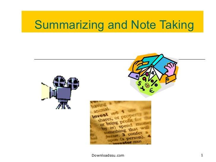 Summarizing and Note Taking Downloadssu.com