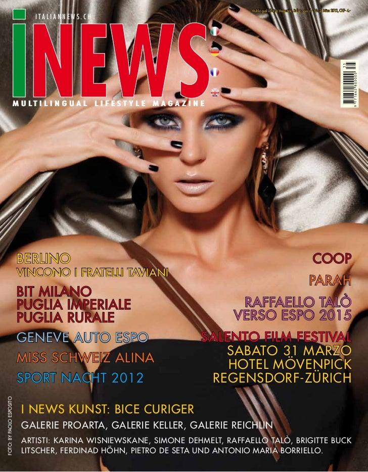 Multilingual Lifestyle Magazine, Italiannews.ch - Nr. 2 März 2012, CHF- 4.-                             italiannews.ch    ...