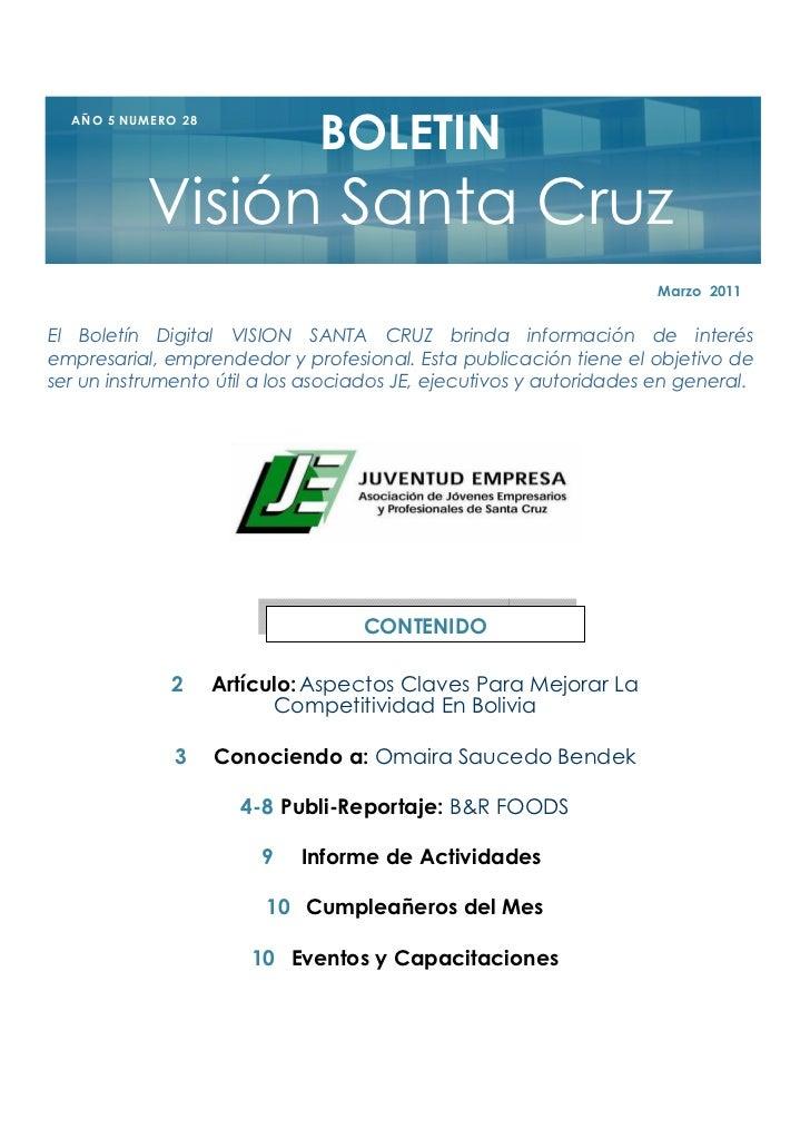 BOLETIN  A Ñ O 5 NU M E R O 2 8               Visión Santa Cruz                                                           ...