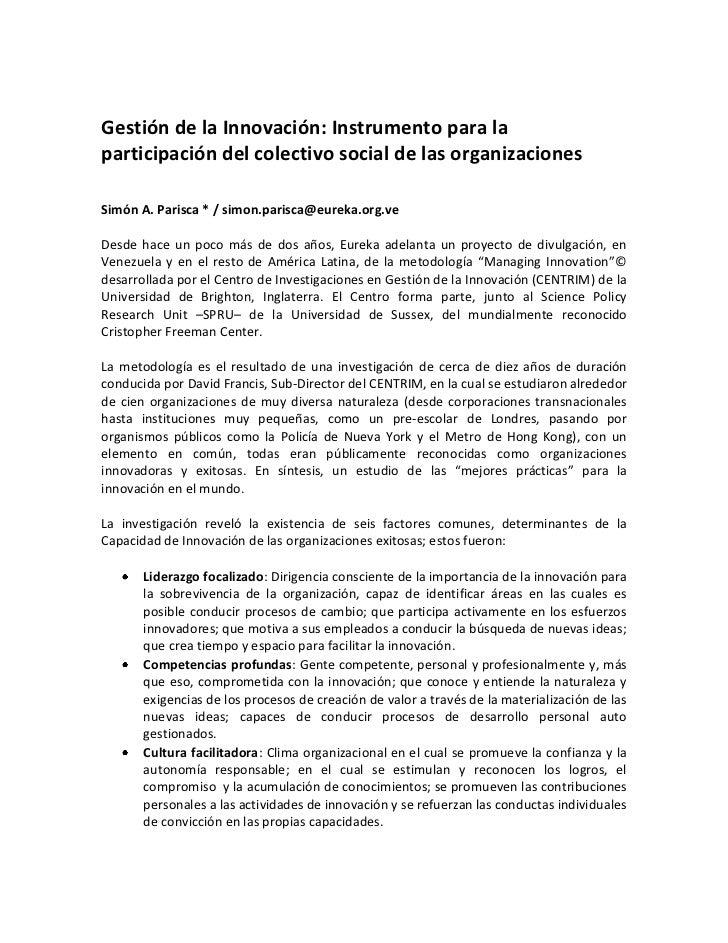 Gestión de la Innovación: Instrumento para la participación del colectivo social de las organizaciones<br />Simón A. Paris...