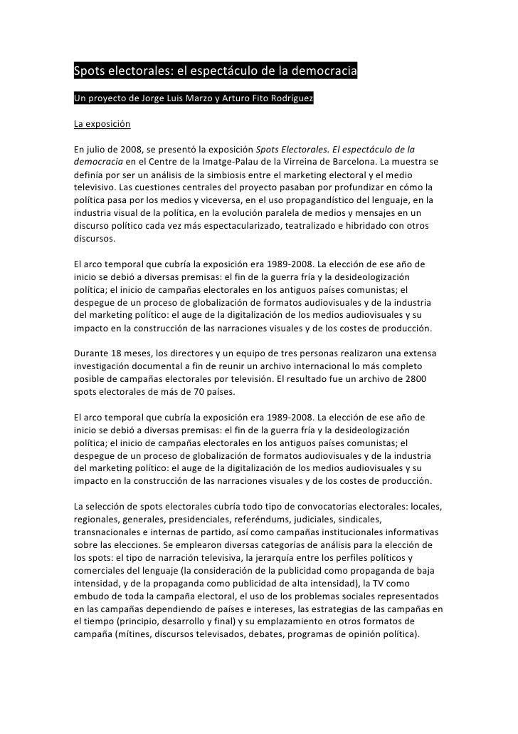 Spotselectorales:elespectáculodelademocracia  UnproyectodeJorgeLuisMarzoyArturoFitoRodríguez  Laexposi...