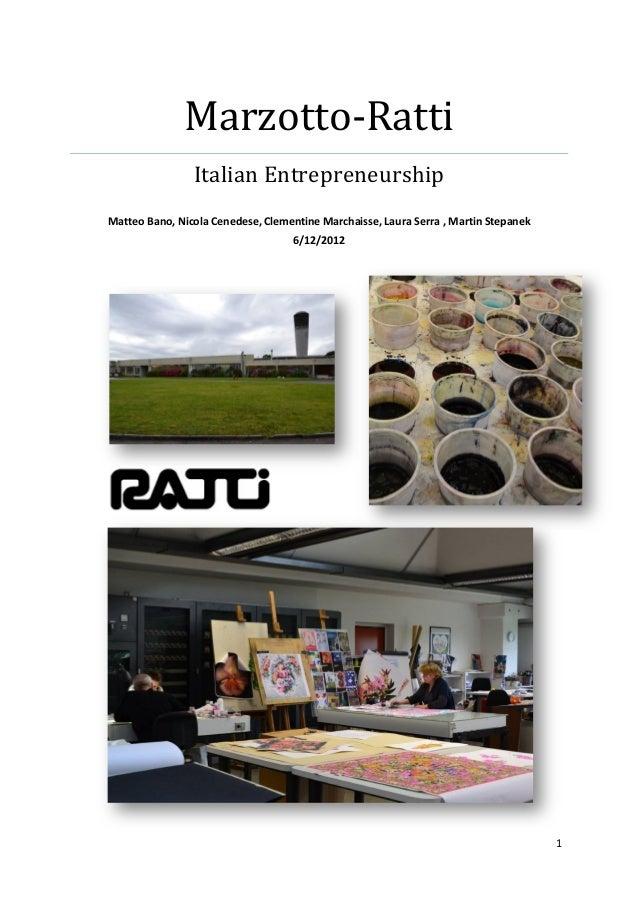 Marzotto-‐Ratti                               Italian Entrepreneurship                                             ...