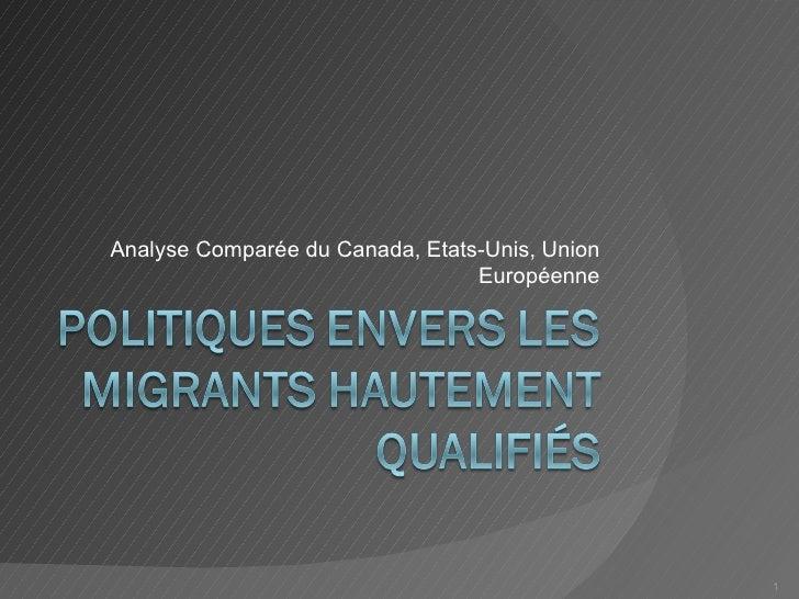 Analyse  Comparée du Canada, Etats-Unis, Union Européenne
