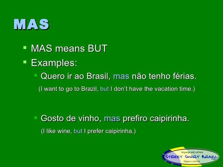 Do You Know How To Use Mas And Mais