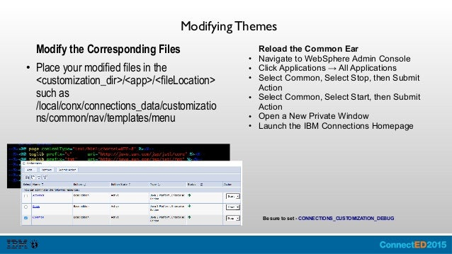 Debug Theme Configure Customization Debug ● Open the WebSphere Solutions Console ● Expand Environment ● Click WebSphere Va...