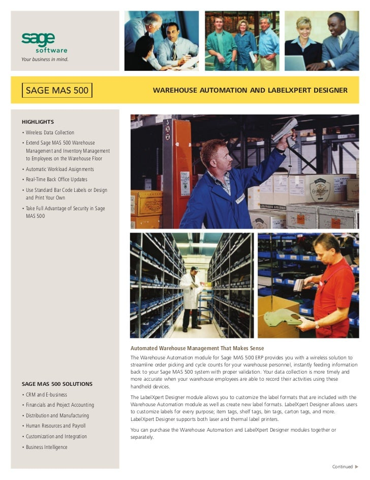 WAREHOUSE AUTOMATION AND LABELXPERT DESIGNERHIGHLIGHTS• Wireless Data Collection• Extend Sage MAS 500 Warehouse  Managemen...