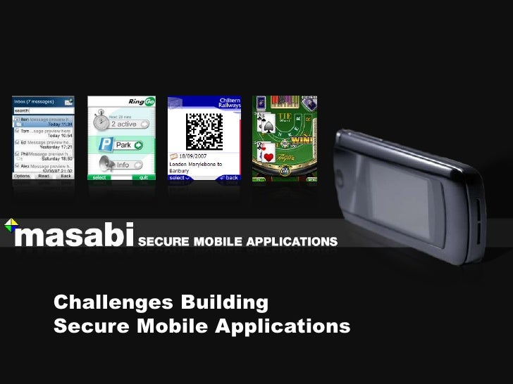 Challenges Building Secure Mobile Applications