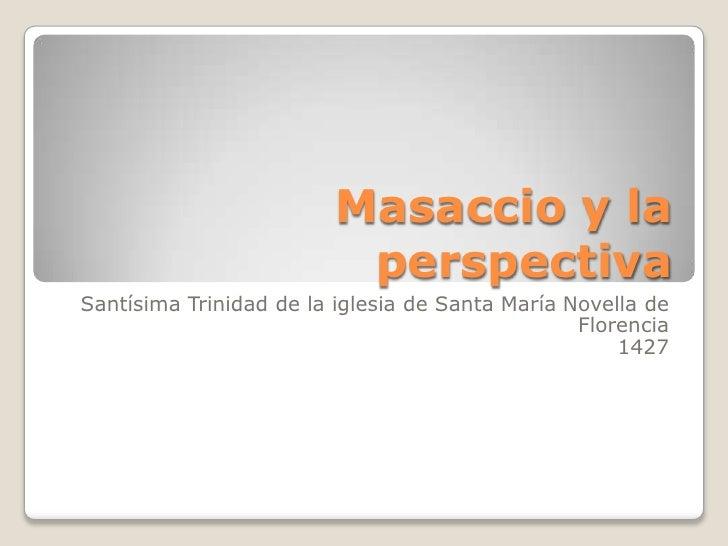 Masaccio y la                          perspectivaSantísima Trinidad de la iglesia de Santa María Novella de              ...