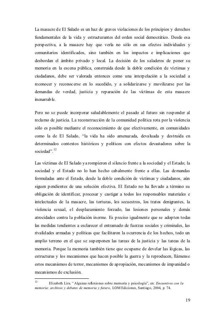 La masacre de El Salado es un haz de graves violaciones de los principios y derechosfundamentales de la vida y estructuran...