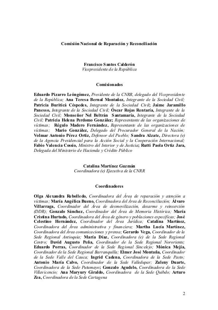 Comisión Nacional de Reparación y Reconciliación                           Francisco S antos Calderón                     ...