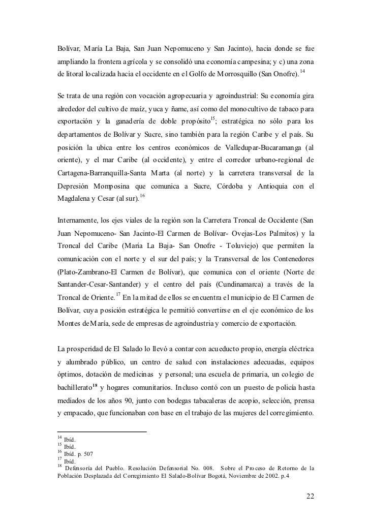 Bolívar, M aría La Baja, San Juan Nepomuceno y San Jacinto), hacia donde se fueampliando la frontera agrícola y se consoli...