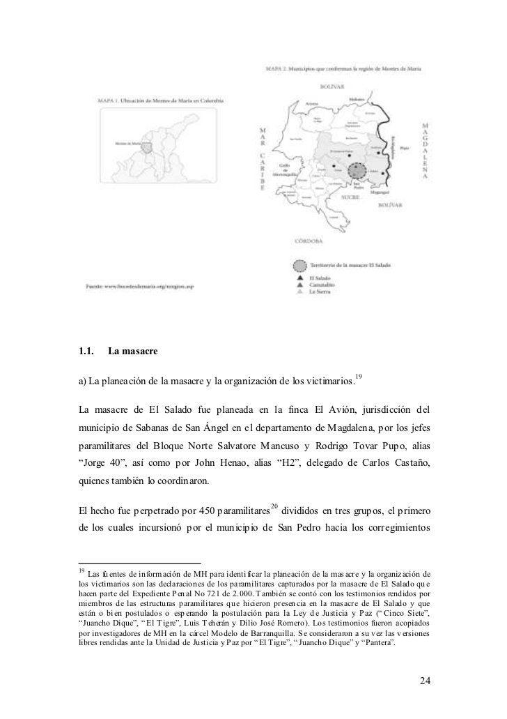 1.1.    La masacrea) La planeación de la masacre y la organización de los victimarios.19La masacre de El Salado fue planea...