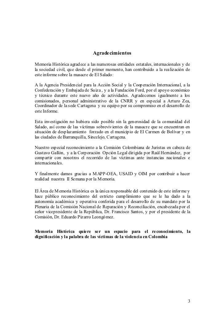 AgradecimientosM emoria Histórica agradece a las numerosas entidades estatales, internacionales y dela sociedad civil, que...