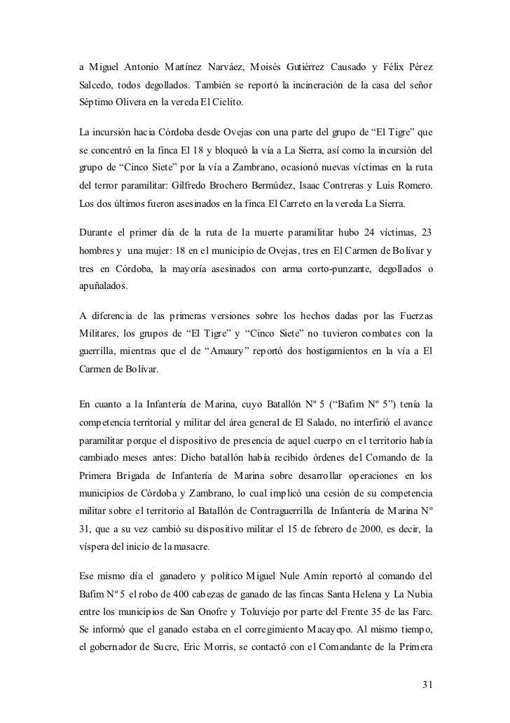 a M iguel Antonio M artínez Narváez, M oisés Gutiérrez Causado y Félix PérezSalcedo, todos degollados. También se reportó ...