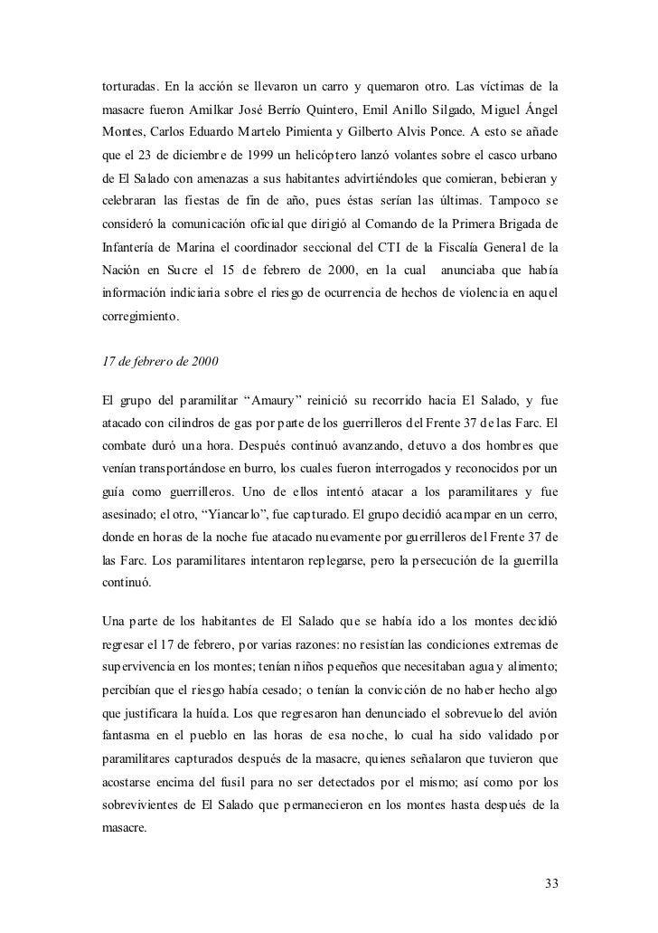 torturadas. En la acción se llevaron un carro y quemaron otro. Las víctimas de lamasacre fueron Amilkar José Berrío Quinte...
