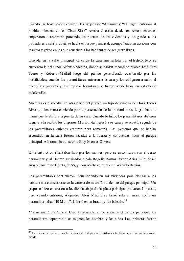 """Cuando las hostilidades cesaron, los grupos de """"Amaury"""" y """"El Tigre"""" entraron alpueblo, mientras el de """"Cinco Siete"""" cerra..."""